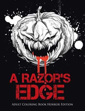 9780228204473-022820447X-A Razor's Edge : Adult Coloring Book Horror Edition