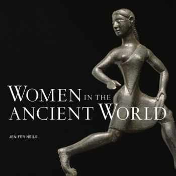 9781606060919-1606060910-Women in the Ancient World