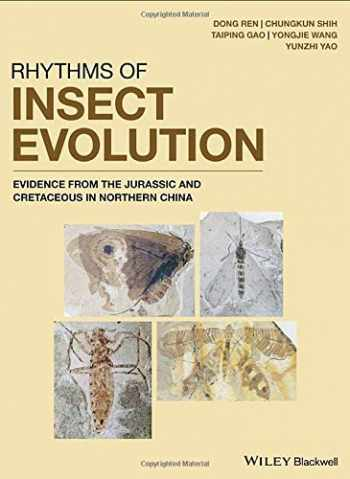 9781119427988-1119427983-Rhythms of Insect Evolution: Evidence from the Jurassic and Cretaceous in Northern China