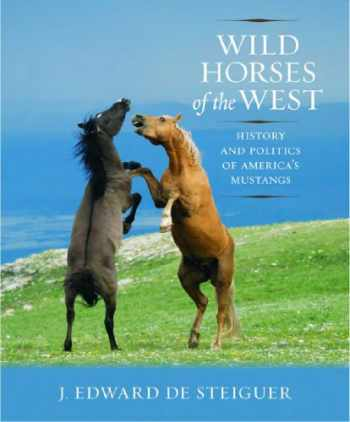 9780816528264-0816528268-Wild Horses of the West: History and Politics of America's Mustangs
