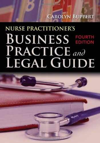 9780763799748-0763799742-Nurse Practitioner's Business Practice And Legal Guide