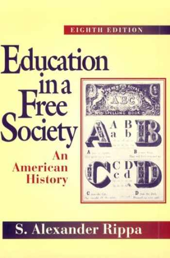 9780801316364-0801316367-Education in a Free Society: An American History (8th Edition)