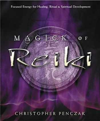 9780738705736-073870573X-Magick of Reiki: Focused Energy for Healing, Ritual, & Spiritual Development