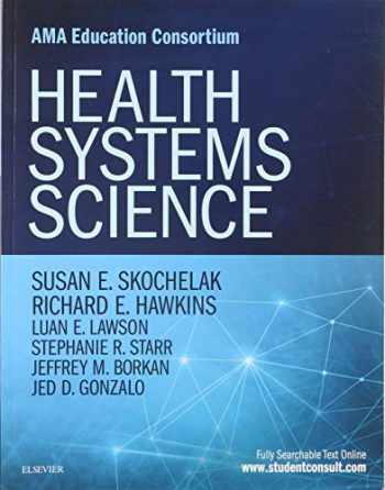 9780323461160-0323461166-Health Systems Science