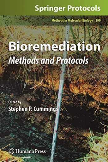 9781607614388-1607614383-Bioremediation: Methods and Protocols (Methods in Molecular Biology (599))