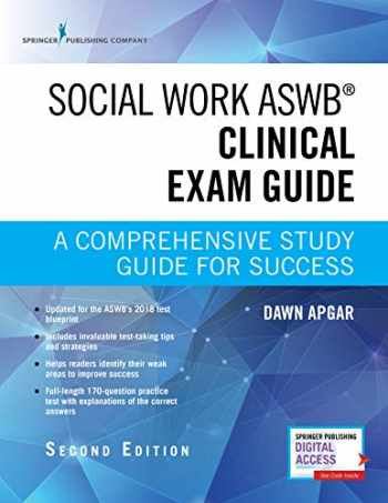 9780826147134-0826147135-Social Work ASWB Clinical Exam Guide, Second Edition: A Comprehensive Study Guide for Success - Book and Free App – Updated ASWB Clinical Exam Guide with ASWB Clinical Practice Exam