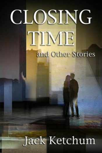 9781887368902-1887368906-Closing Time and Other Stories