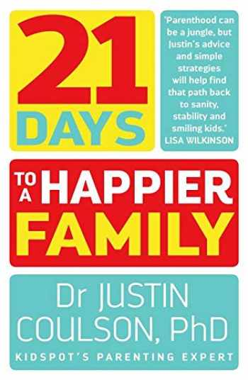 9780733334818-0733334814-21 Days to a Happier Family