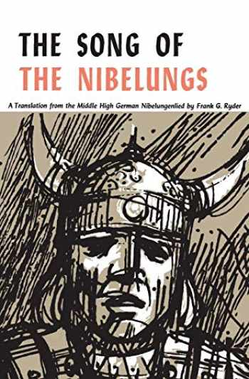 9780814311929-081431192X-The Song of the Nibelungs: A Verse Translation from the Middle High German Nibelungenlied (Refiguring English Studies)