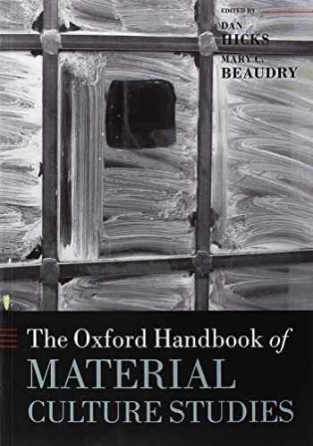 9780198822554-0198822553-The Oxford Handbook of Material Culture Studies (Oxford Handbooks)