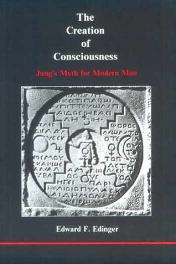 9780919123137-0919123139-The Creation of Consciousness: Jung's Myth for Modern Man (Studies in Jungian Psychology)