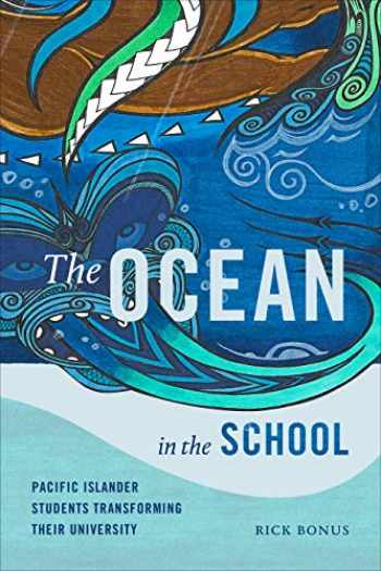 9781478006725-1478006722-The Ocean in the School: Pacific Islander Students Transforming Their University