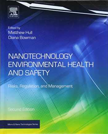 9781455731886-1455731889-Nanotechnology Environmental Health and Safety: Risks, Regulation, and Management (Micro and Nano Technologies)