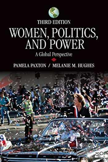 9781483376998-1483376990-Women, Politics, and Power: A Global Perspective