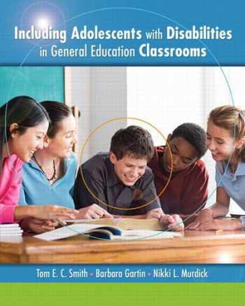 9780135014967-0135014964-Including Adolescents with Disabilities in General Education Classrooms