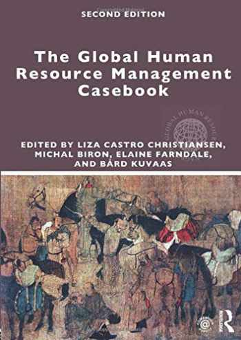 9781138949973-1138949973-The Global Human Resource Management Casebook (Global HRM)