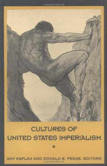 9780822314134-0822314134-Cultures of United States Imperialism (New Americanists)