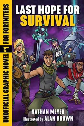 9781510745209-1510745203-Last Hope for Survival: Unofficial Graphic Novel #1 for Fortniters (1) (Storm Shield)