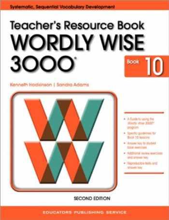 9780838828410-0838828418-Wordly Wise 3000 Book 10 Teacher Resource Book 2nd Edition (Wordly Wise 3000 2nd Edition)