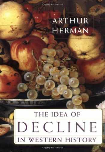 9780684827919-0684827913-The Idea of Decline in Western History