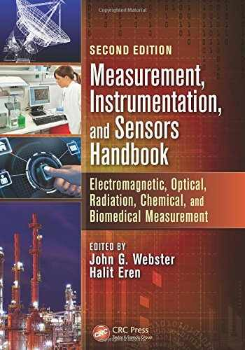 9781138072183-1138072184-Measurement, Instrumentation, and Sensors Handbook: Electromagnetic, Optical, Radiation, Chemical, and Biomedical Measurement