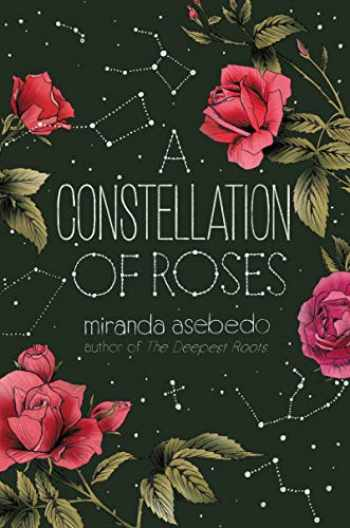 9780062747105-006274710X-A Constellation of Roses