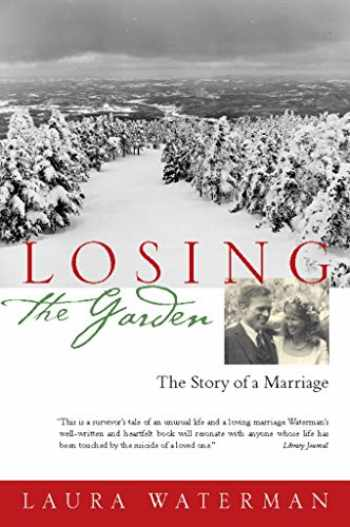 9781593761042-159376104X-Losing the Garden: The Story of a Marriage