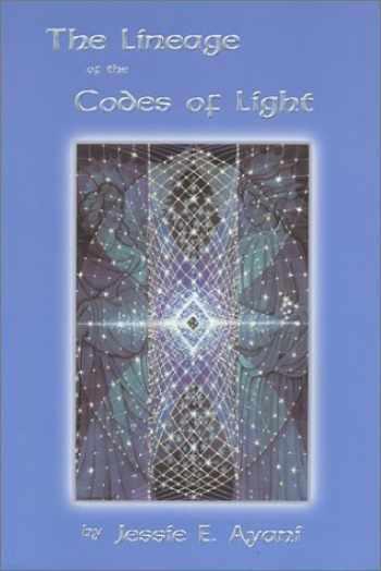 9780964876316-0964876310-The Lineage of the Codes of Light