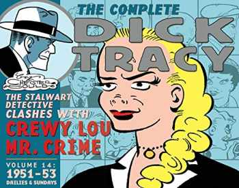 9781613775073-1613775075-Complete Chester Gould's Dick Tracy Volume 14