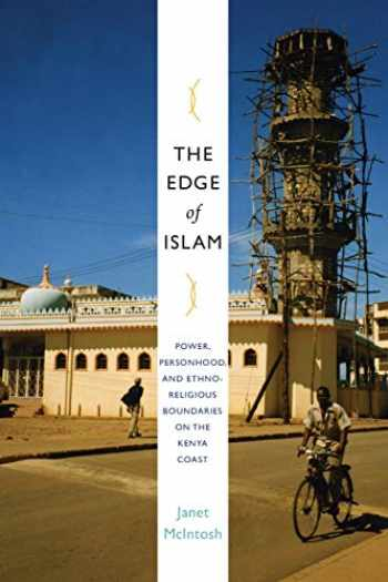 9780822345091-0822345099-The Edge of Islam: Power, Personhood, and Ethnoreligious Boundaries on the Kenya Coast