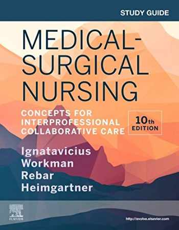 9780323681476-0323681476-Study Guide for Medical-Surgical Nursing: Concepts for Interprofessional Collaborative Care