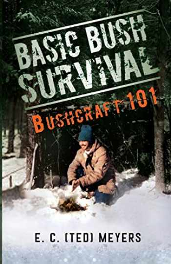 9780888393999-0888393997-Basic Bush Survival: Bushcraft 101