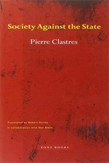 9780942299014-0942299019-Society Against the State: Essays in Political Anthropology