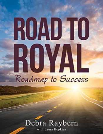 9780981695464-0981695469-Road to Royal: Roadmap to Success