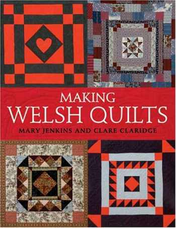 9780896892545-0896892549-Making Welsh Quilts