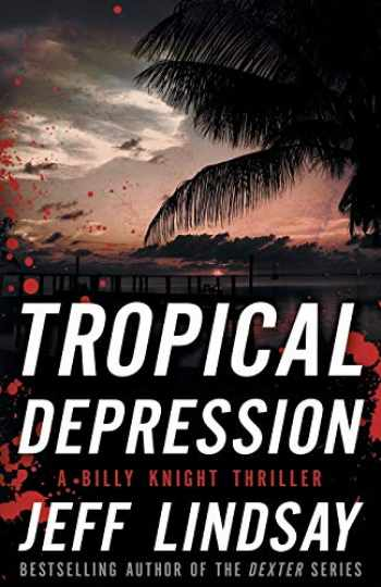 9781626819849-162681984X-Tropical Depression: A Billy Knight Thriller (Billy Knight Thrillers, 1)
