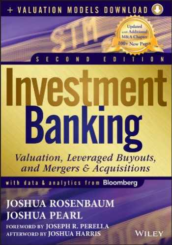 9781118281253-111828125X-Investment Banking: Valuation, Leveraged Buyouts, and Mergers and Acquisitions + Valuation Models
