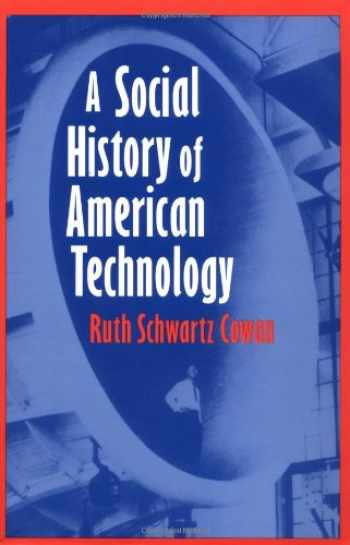 9780195046052-0195046056-A Social History of American Technology
