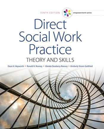 9781305633803-1305633806-Empowerment Series: Direct Social Work Practice: Theory and Skills - Standalone Book