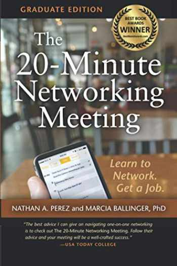 9780692352588-0692352589-The 20-Minute Networking Meeting - Graduate Edition: Learn to Network. Get a Job.