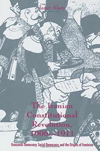 9780231103510-0231103514-The Iranian Constitutional Revolution, 1906-1911