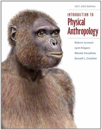 9781111297930-1111297932-Introduction to Physical Anthropology 2011-2012