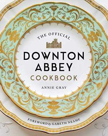 9781681883694-1681883694-The Official Downton Abbey Cookbook (Downton Abbey Cookery)