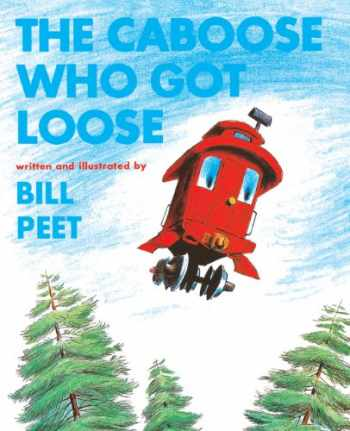9780808527565-0808527568-The Caboose Who Got Loose (Turtleback School & Library Binding Edition) (Snuggle & Read Story Book)