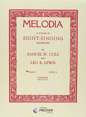 9781598061581-1598061585-Melodia Book 1, A Course in Sight-Singing Solfeggio