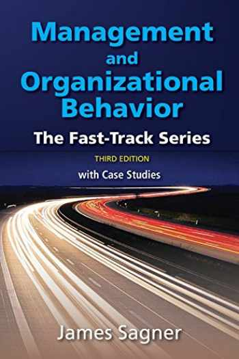 9780999554777-0999554778-Management and Organizational Behavior: The Fast Track Series