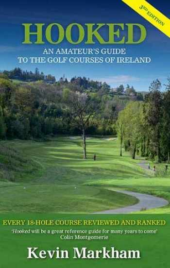 9781848892392-184889239X-Hooked: An Amateur's Guide to the Golf Courses of Ireland