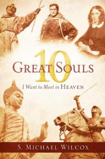 9781629724638-1629724637-10 Great Souls I Want to Meet in Heaven