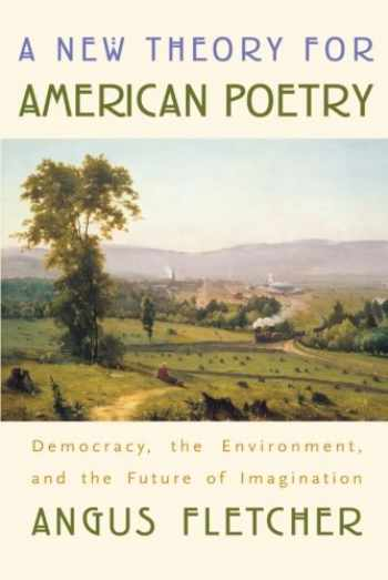 9780674019881-0674019881-A New Theory for American Poetry: Democracy, the Environment, and the Future of Imagination