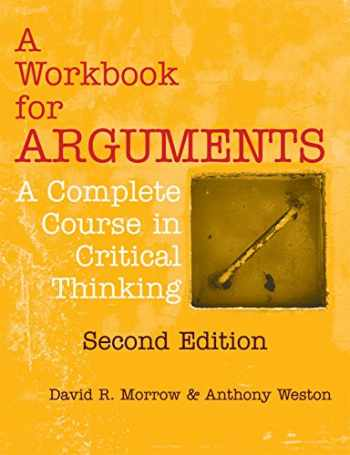 9781624664274-162466427X-A Workbook for Arguments, Second Edition: A Complete Course in Critical Thinking